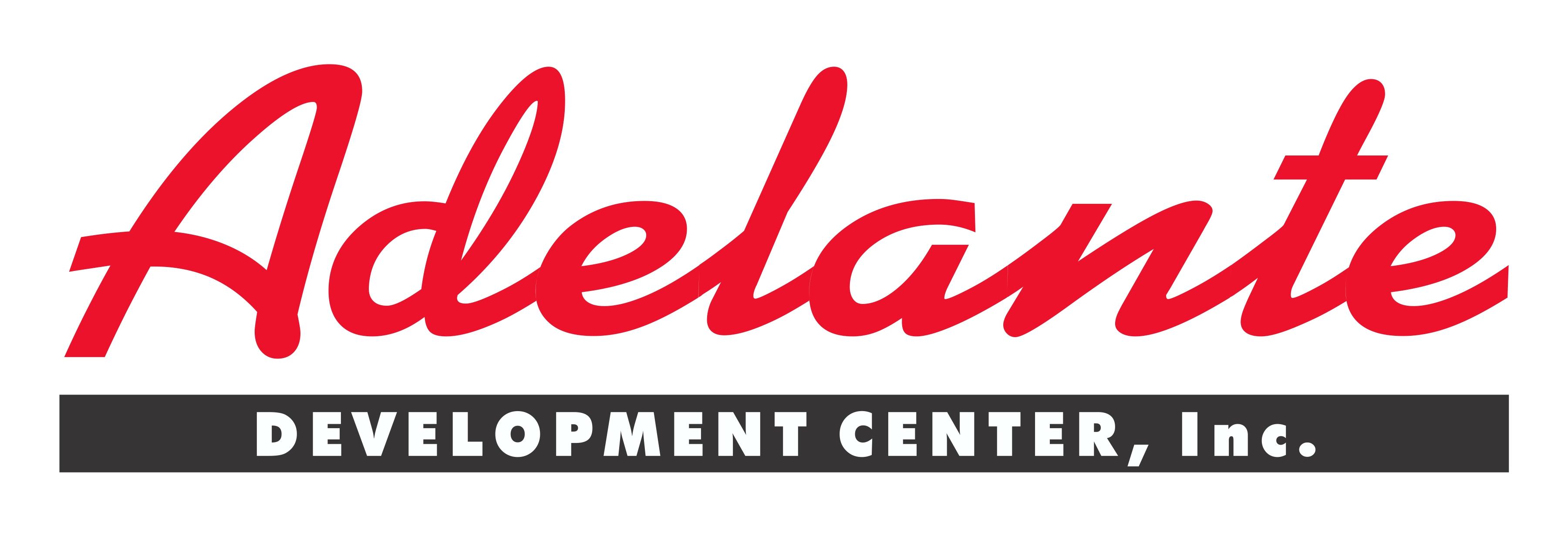 Adelante Development Center, Inc.